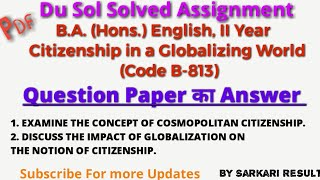 DU Sol Assignment B.A Eng Hons. 2nd Year Citizenship in a Globalizing World |Sarkari Result