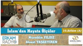 19) İslamdan Hayata Ölçüler (Meleklere Nasıl İman Edilir) 10A Nureddin Yıldız / Ahmet Taşgetiren