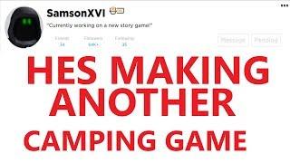 Samson Is Making CAMPING 4! - Roblox Camping