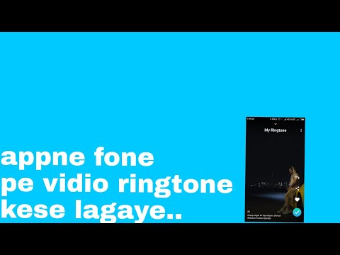 Appne Fone Pe Vidio Ringtone Kese Lagaye Full Datail.....