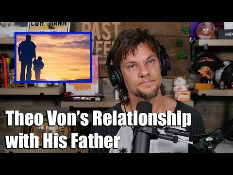 Theo Von Reflects on His Relationship with His Father Mp3