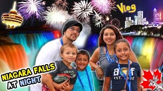 NIAGARA FALLS AT NIGHT!  Family Trip CANADA pt. 1 (FUNnel Vision Vlog)