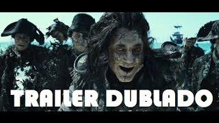 Piratas do Caribe: A Vingança de Salazar - Trailer Dublado HD