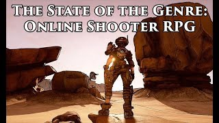 The State of the Genre: Online Shooter RPG