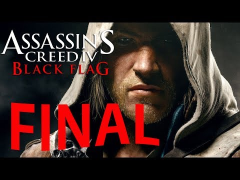 Assassin's Creed IV : Black Flag - FINAL ÉPICO! [ Playthrough AC 4 Dublado em PT-BR ]