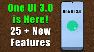 Samsung ONE UI 3.0 with Android 11 is Out - 25+ New Features!