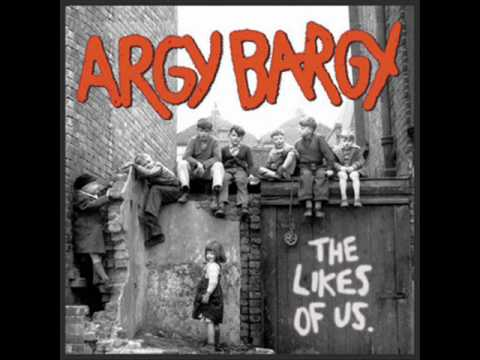 Argy Bargy - We know where you live