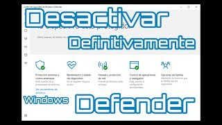 Desactivar Definitivamente Windows  Defender  Junio 2017 Windows 10