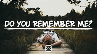 Bahjat Do You Remember Me