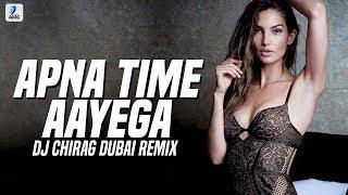 Apna Time Aayega (Remix) | DJ Chirag Dubai | Gully Boy | Ranveer Singh | Alia Bhatt | DIVINE