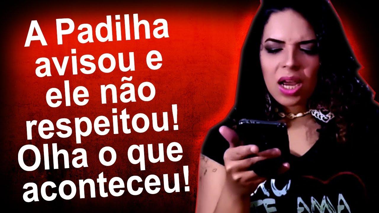 Nunca desafie Maria Padilha