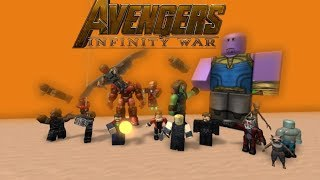 Avengers: Infinity War in ROBLOX | part 1