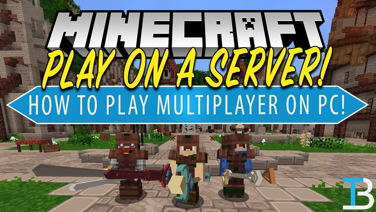 How To Play Multiplayer on Minecraft PC