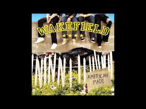 Wakefield - American Made [2003] Full Album - HD