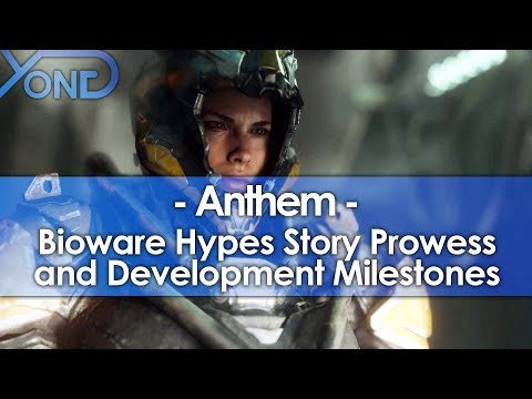 Bioware Hypes Anthem's 'Storytelling Prowess' and Development Milestones
