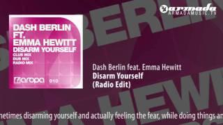 Скачать Dash Berlin Feat Emma Hewitt Disarm Yourself Radio Edit