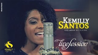 LIVE Session - Kemilly Santos -  Nas Mãos do Oleiro