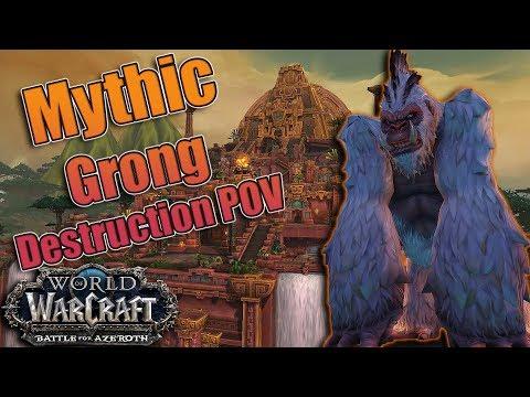 Battle for Azeroth - Mythic Battle of Dazar'alor GRONG Kill! Destruction Warlock POV!