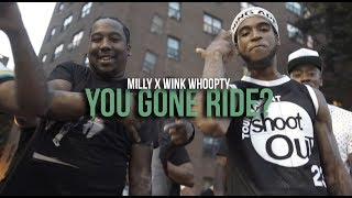 Milly x Wink Whoopty - You Gone Ride? (Music Video) | Shot By @MeetTheConnectTv