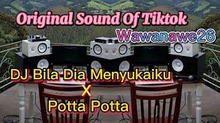 DJ Ku Kira Dia Mencintaiku X Potta Potta Original Sound Wawanawe26 Tiktok Remix By DJ Lokal