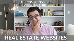The Complete Guide To Real Estate Websites