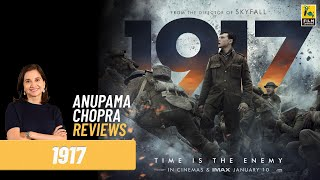 1917 | Hollywood Movie Review by Anupama Chopra | Sam Mendes | Benedict Cumberbatch