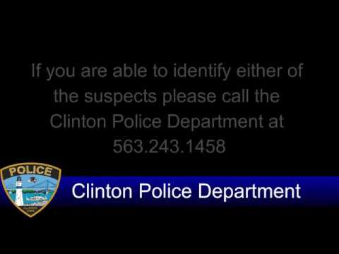 Clinton Police Department - Can You Identify the Suspects?