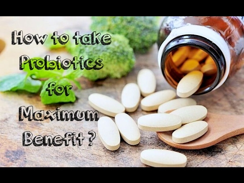 how-to-take-probiotics-for-maximum-benefit