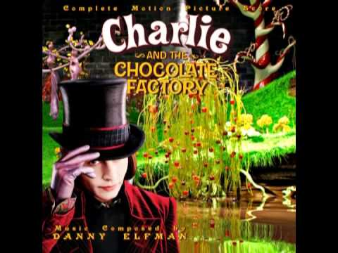 Danny Elfman - Charlie and the Chocolate Factory Main Titles