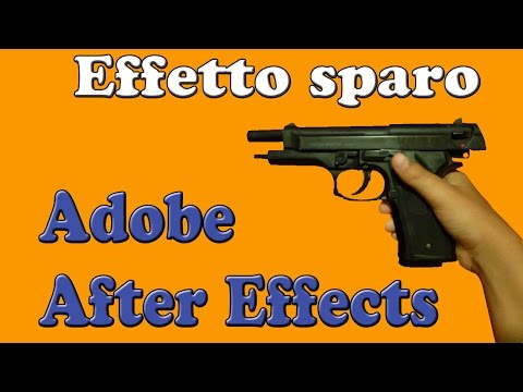 After Effects Effetto sparo.