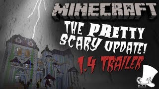 """Minecraft """"Pretty Scary"""" 1.4 Official Trailer"""
