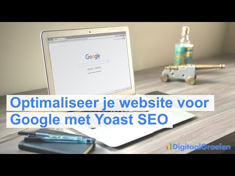 Optimaliseer je website voor Google met Yoast SEO