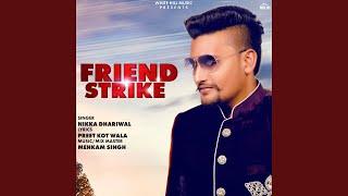 Friend Strike