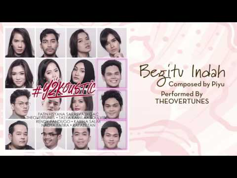 TheOvertunes - Begitu Indah [Official Audio Video]