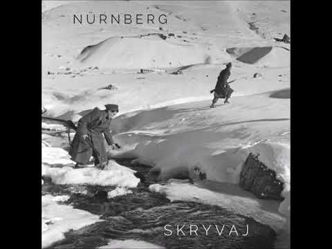 Nürnberg -  Skryvaj (Full Album)
