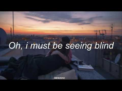 Seeing Blind - Niall Horan lyrics