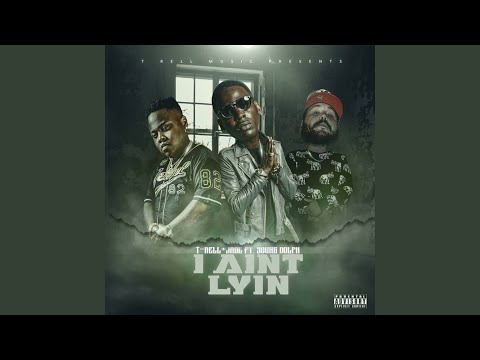 I Ain't Lyin (feat. Young Dolph)