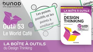 Download Outil 53 : Le World Café - BAO Design Thinking