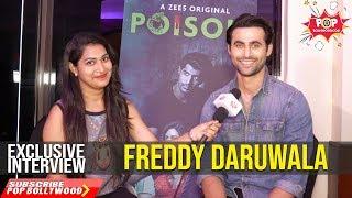 FREDDY DARUWALA | Exclusive Interview | Poison Zee5 Original
