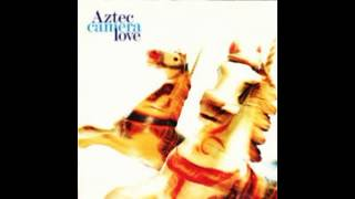 Aztec Camera--  One And One