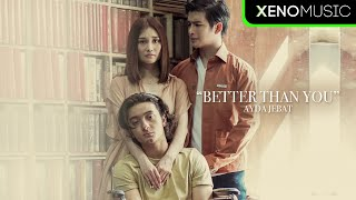 Ayda Jebat - Better Than You OST Cindai