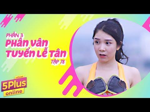 5Plus Online   Tập 78   Phân Vân Tuyển Lễ Tân (Phần 3)  Phim Hài Mới Nhất 2017
