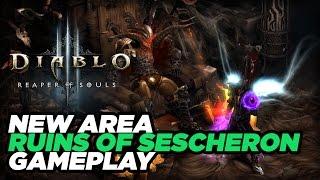 Diablo III: Reaper of Souls New Area The Ruins of Sescheron