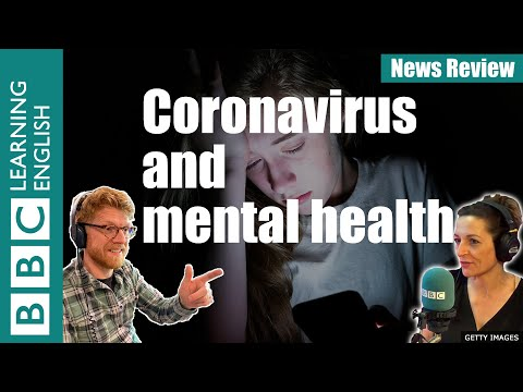 Coronavirus And Mental Health - News Review