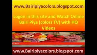 Watch Online Bairi Piya 23rd July 2010