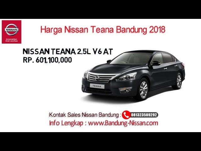 Harga Nissan Teana - Dealer Nissan Bandung | 081323589292