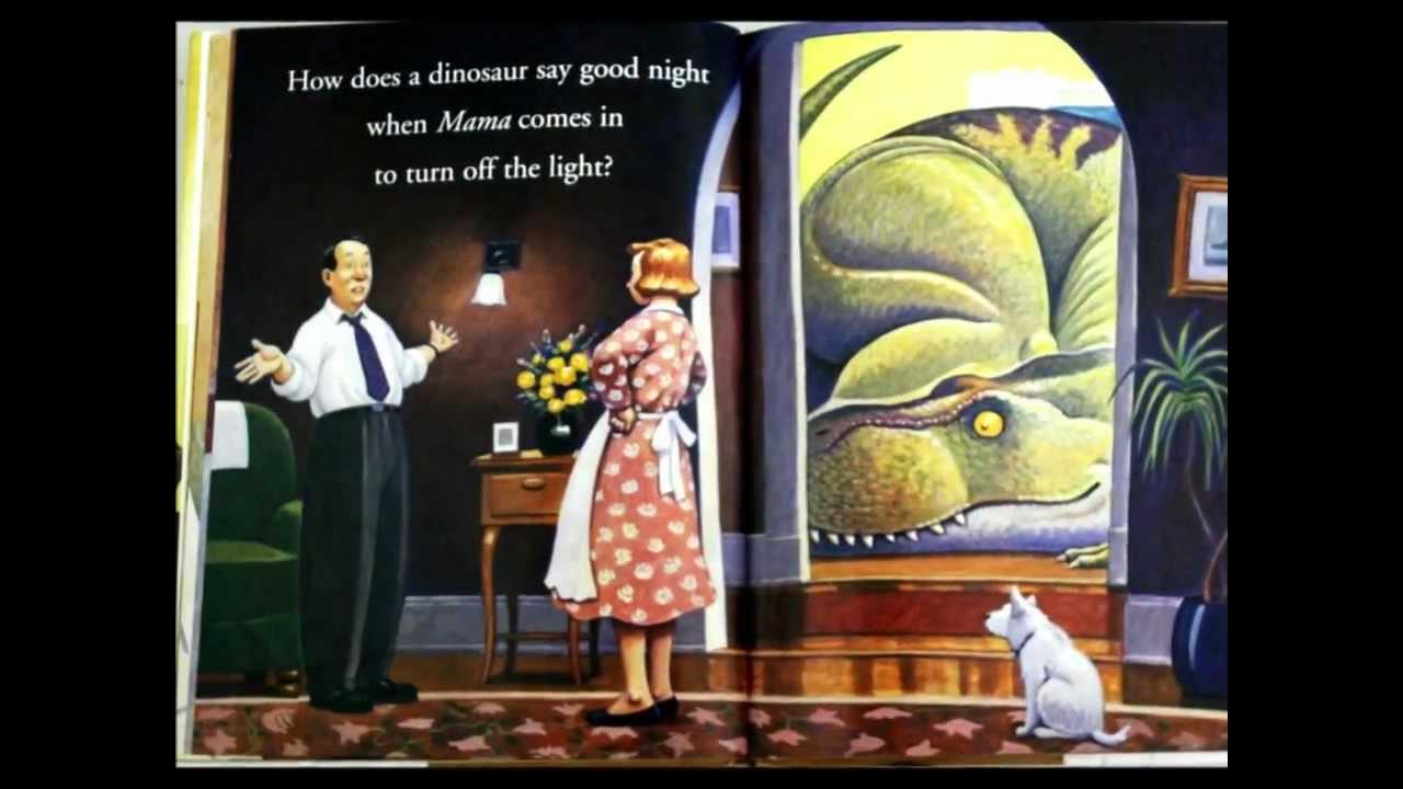 How Do Dinosaurs Say Goodnight? - YouTube - photo#11