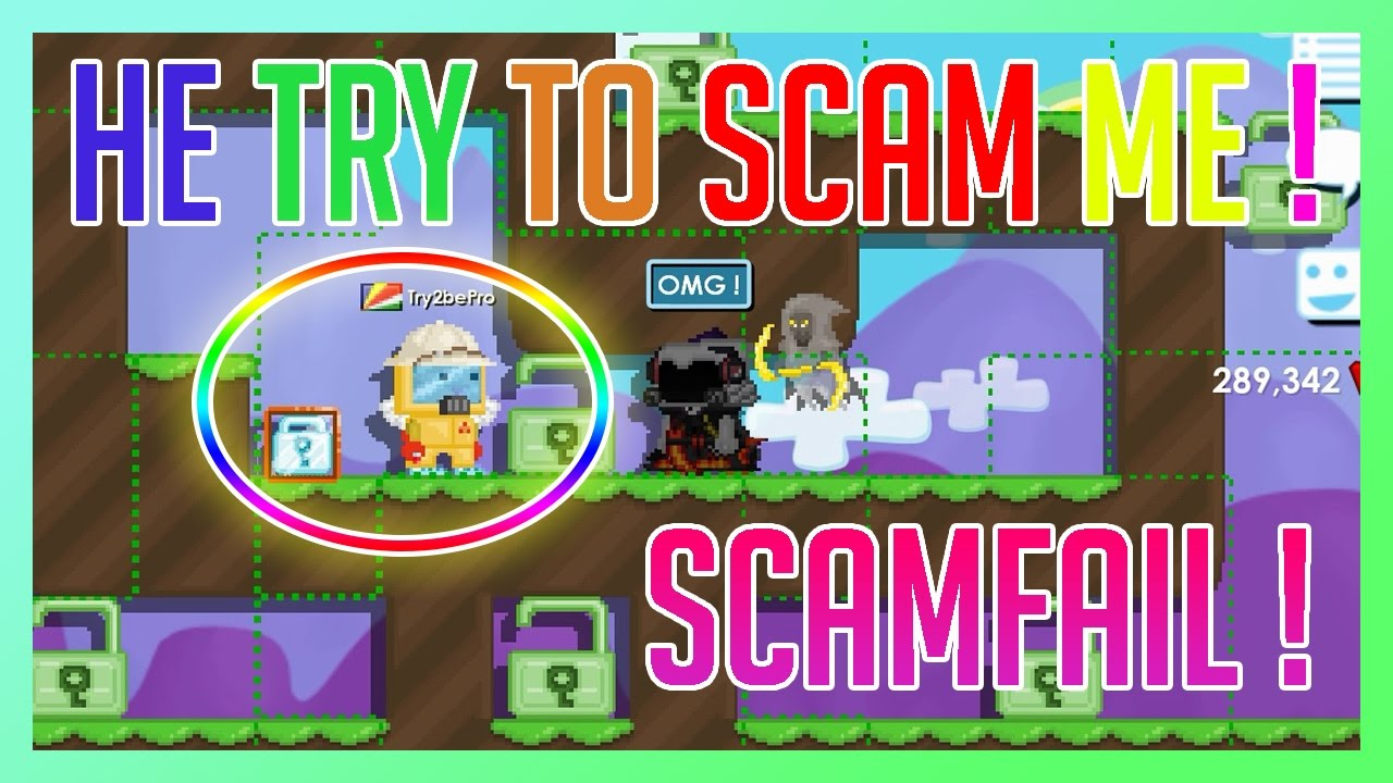 Growtopia | FUNNY SCAM FAIL (HE TRY TO SCAM ME) !