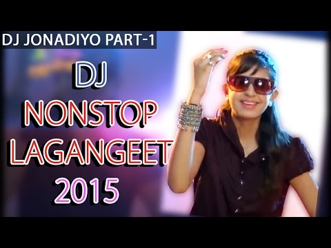 DJ Jonadiyo | VIDEO SONGS | Kinjal Dave | Rakesh Barot | DJ Nonstop Lagangeet 2015