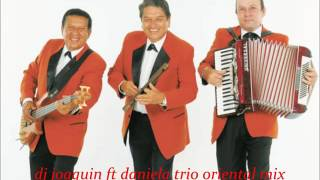 Download trio oriental de bolivia ranchera mix musica pato dj joaquin ft daniela MP3 song and Music Video